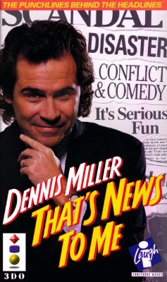 Dennis Miller: That's News to Me Cover Art
