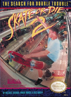 Skate or Die 2: The Search for Double Trouble Cover Art