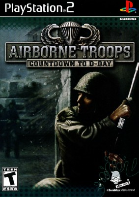 Airborne Troops: Countdown to D-Day